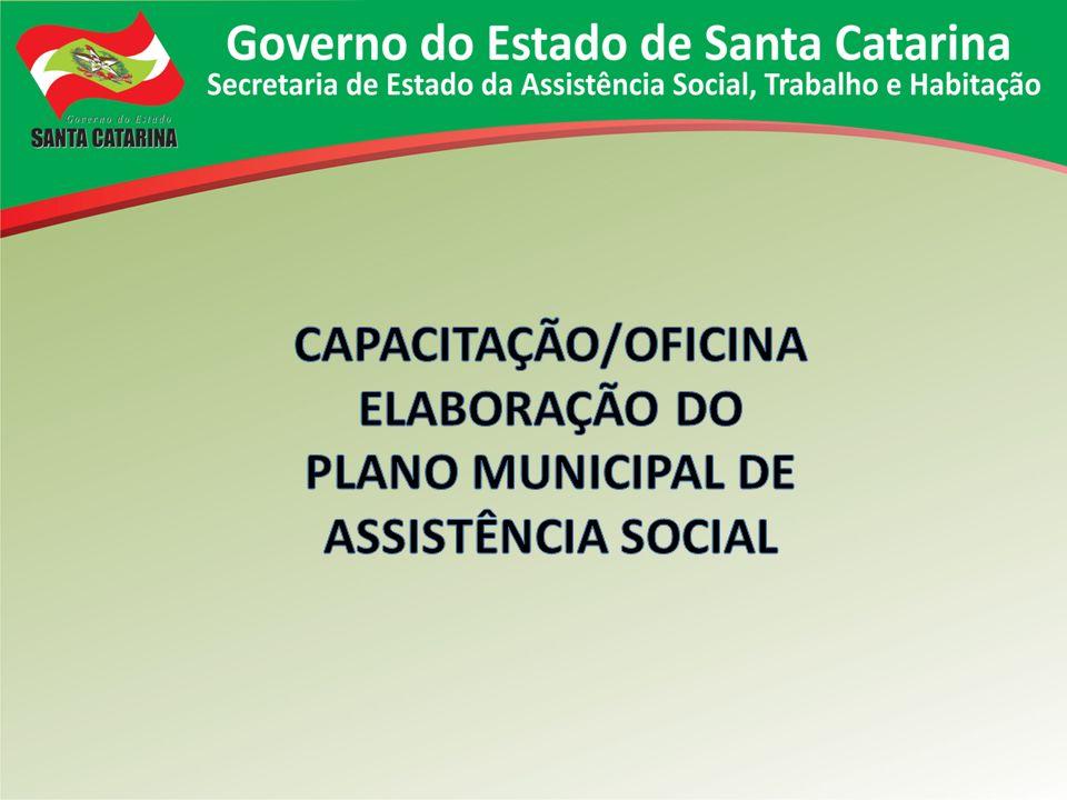 CAPACITAÇÃO/OFICINA ELABORAÇÃO DO PLANO MUNICIPAL DE ASSISTÊNCIA SOCIAL