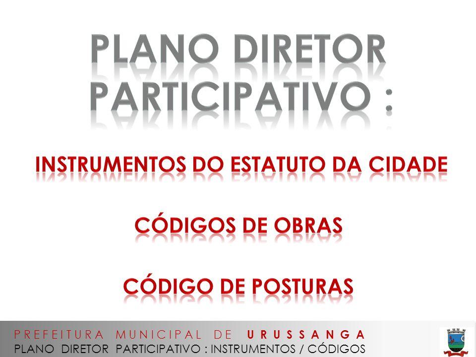 PLANO diretor participativo : instrumentos do estatuto da cidade