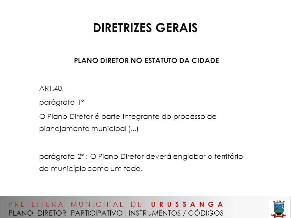 PLANO DIRETOR NO ESTATUTO DA CIDADE