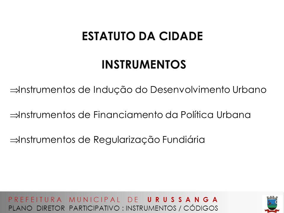 ESTATUTO DA CIDADE INSTRUMENTOS