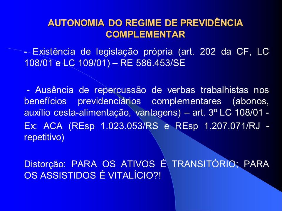 AUTONOMIA DO REGIME DE PREVIDÊNCIA COMPLEMENTAR
