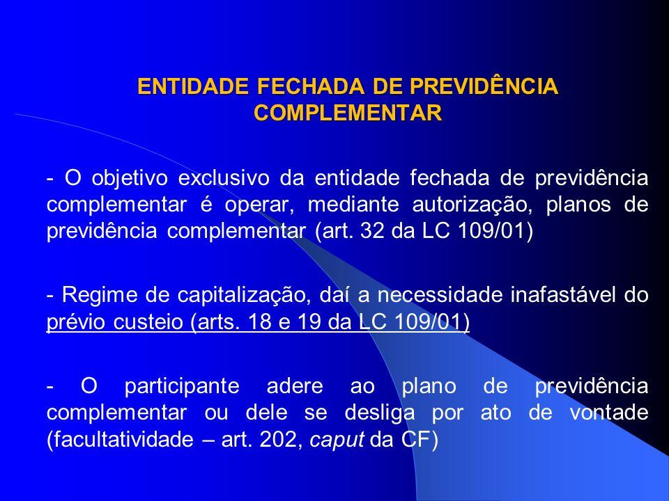 ENTIDADE FECHADA DE PREVIDÊNCIA COMPLEMENTAR