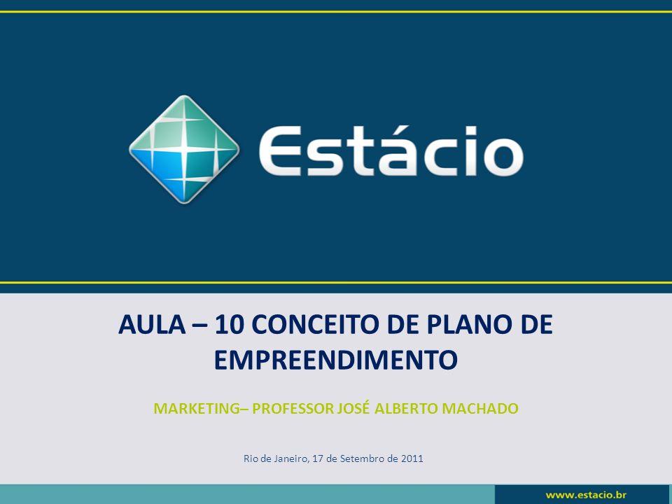 AULA – 10 CONCEITO DE PLANO DE EMPREENDIMENTO