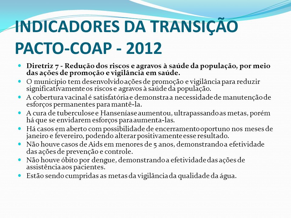 INDICADORES DA TRANSIÇÃO PACTO-COAP - 2012