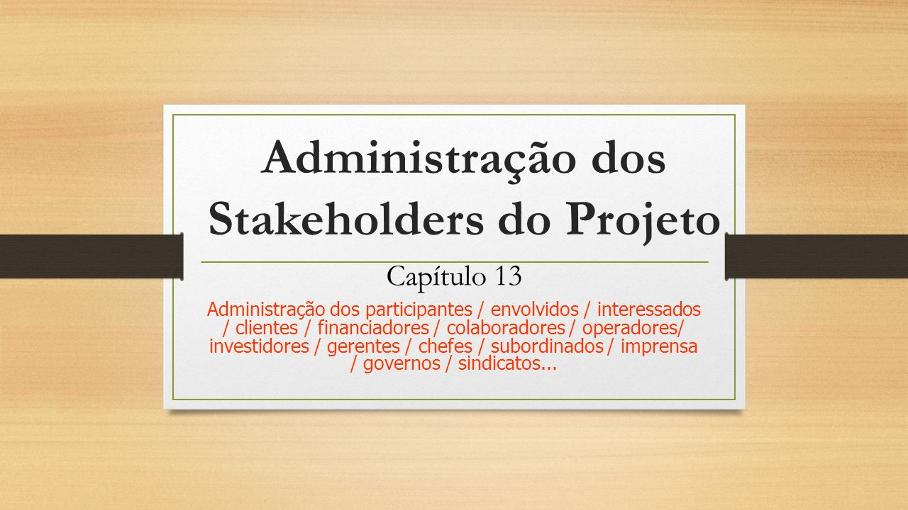 Administração dos Stakeholders do Projeto