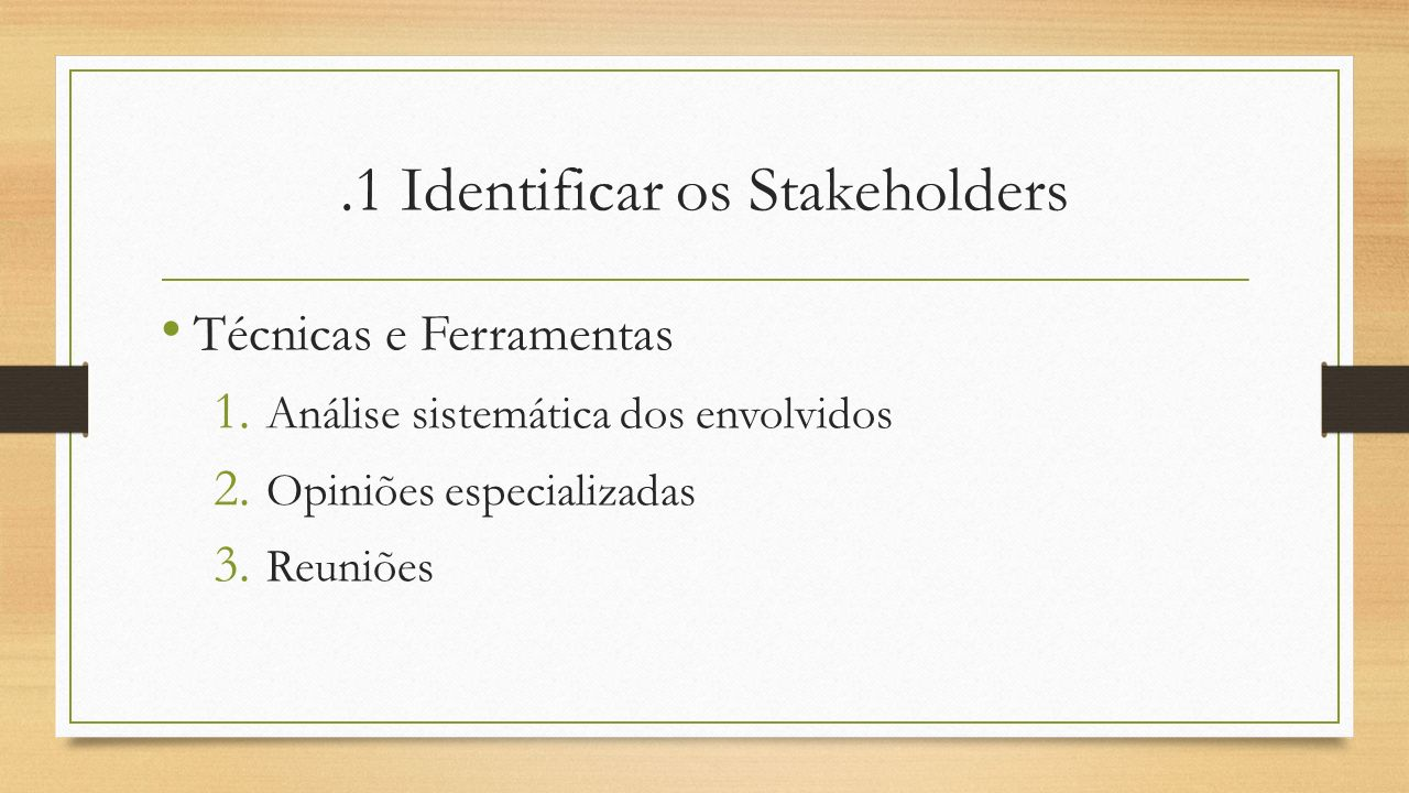 .1 Identificar os Stakeholders