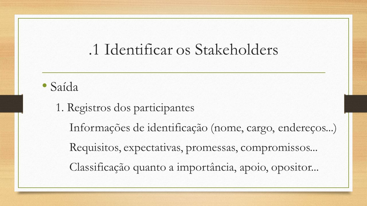 .1 Identificar os Stakeholders