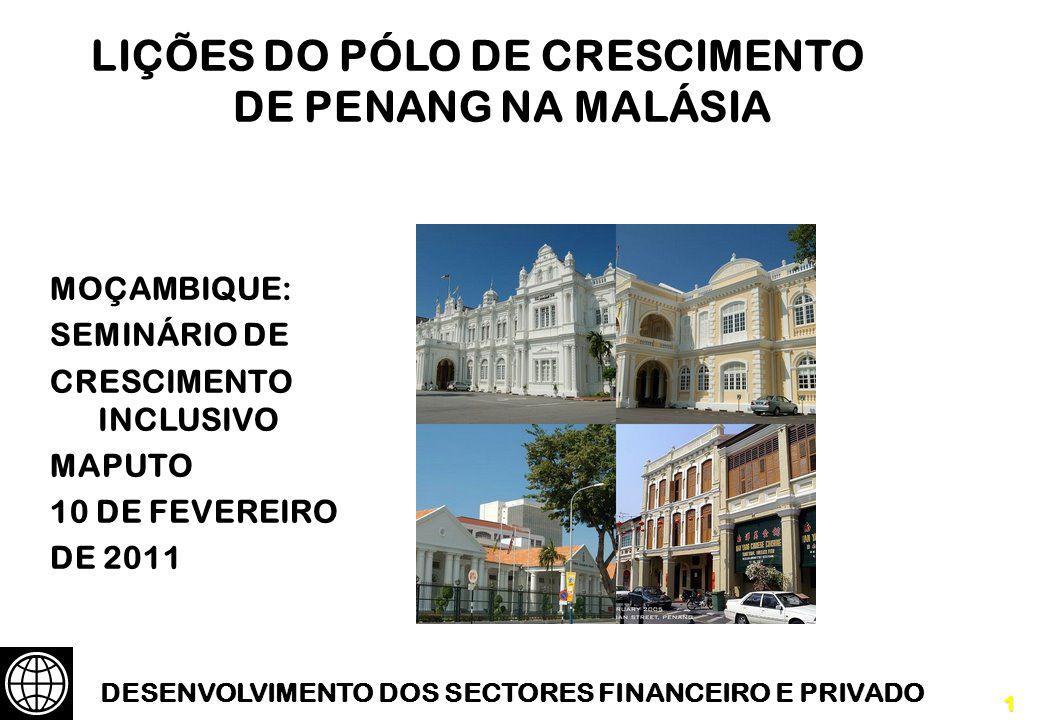 LIÇÕES DO PÓLO DE CRESCIMENTO DE PENANG NA MALÁSIA