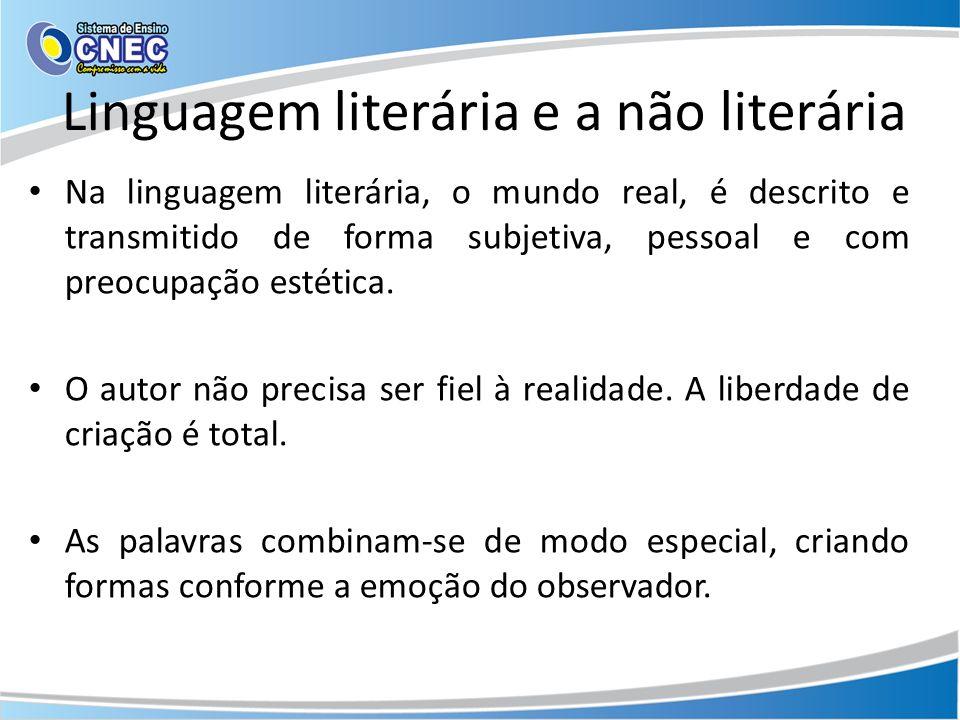 Linguagem literária e a não literária