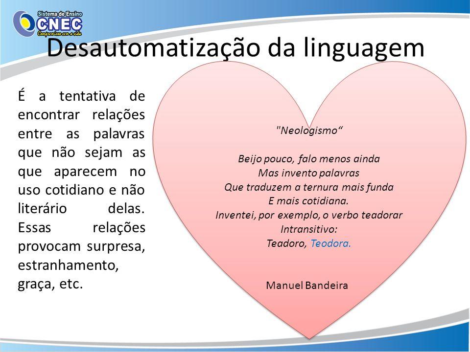 Desautomatização da linguagem