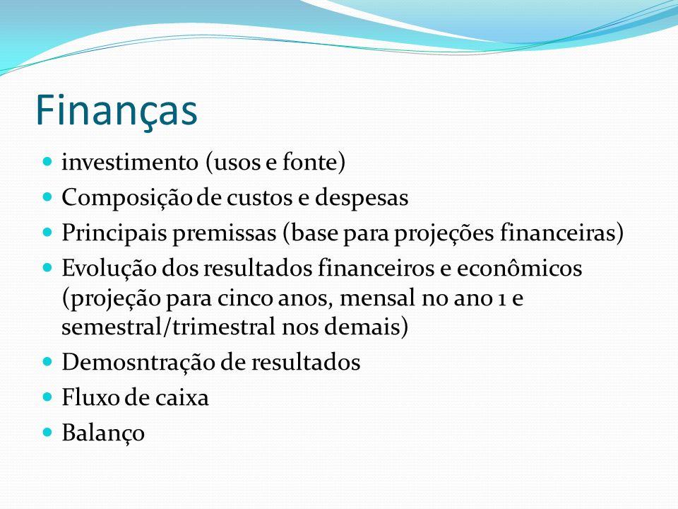 Finanças investimento (usos e fonte) Composição de custos e despesas