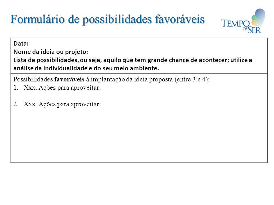 Formulário de possibilidades favoráveis