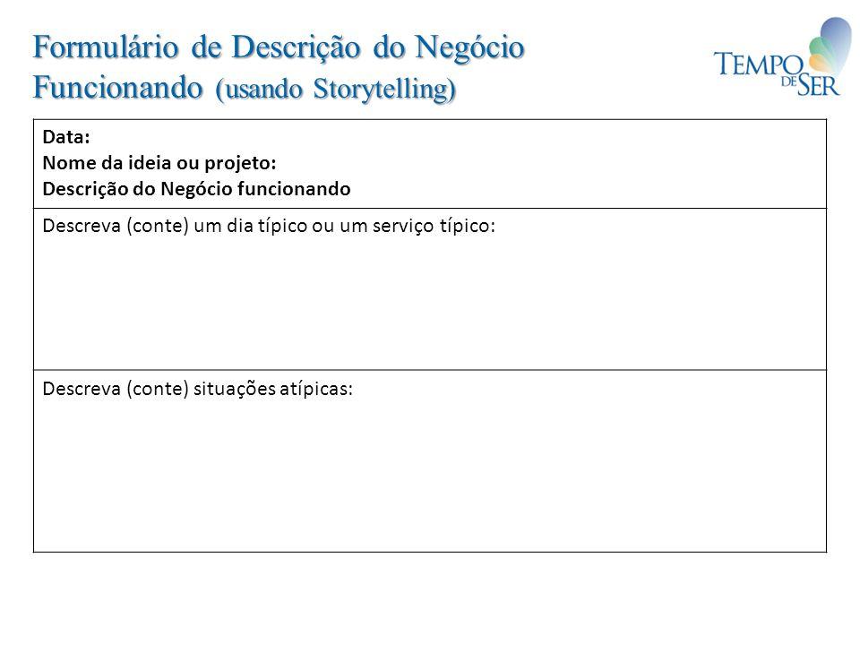 Formulário de Descrição do Negócio Funcionando (usando Storytelling)