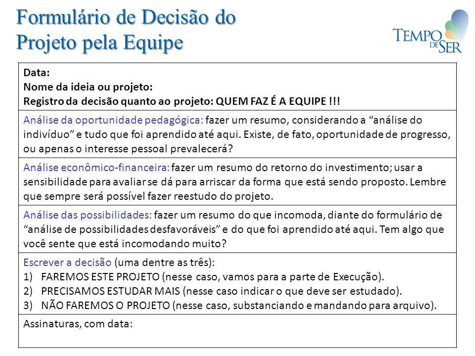 Formulário de Decisão do Projeto pela Equipe