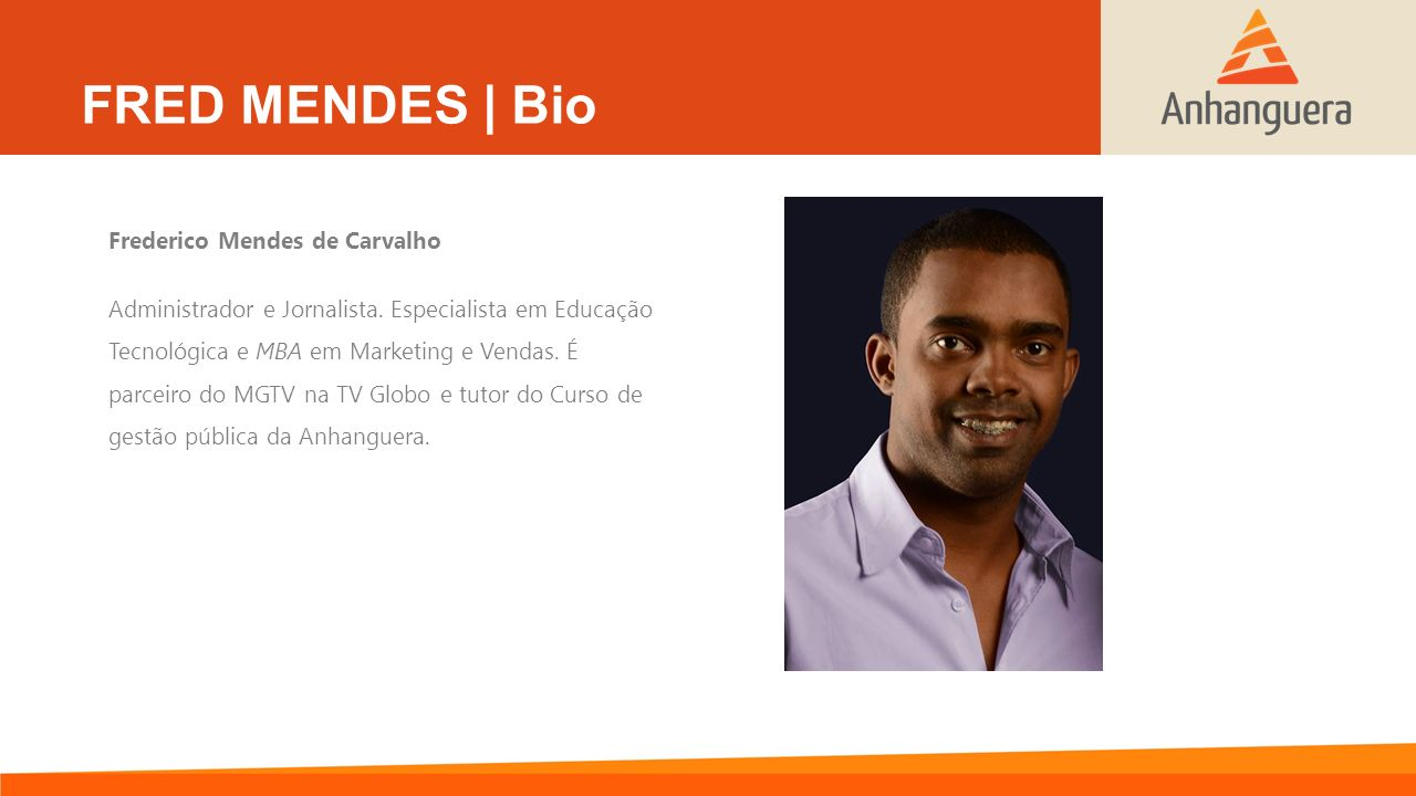 FRED MENDES | Bio