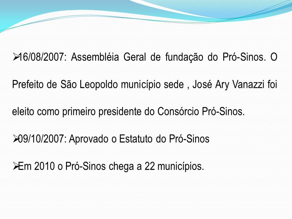 16/08/2007: Assembléia Geral de fundação do Pró-Sinos