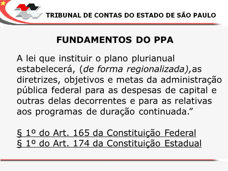§ 1º do Art. 165 da Constituição Federal