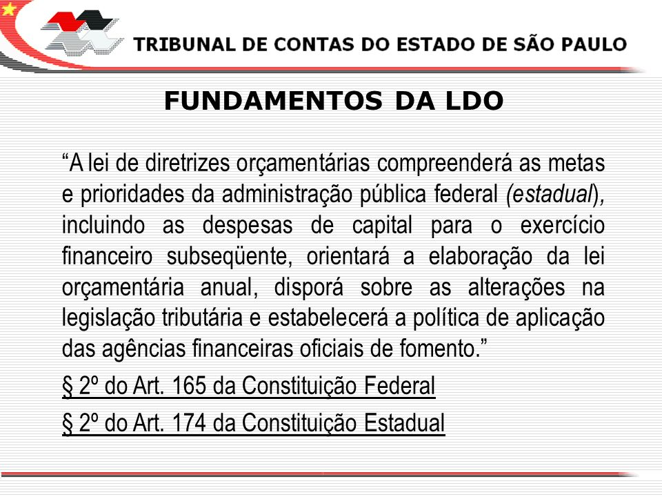 § 2º do Art. 165 da Constituição Federal