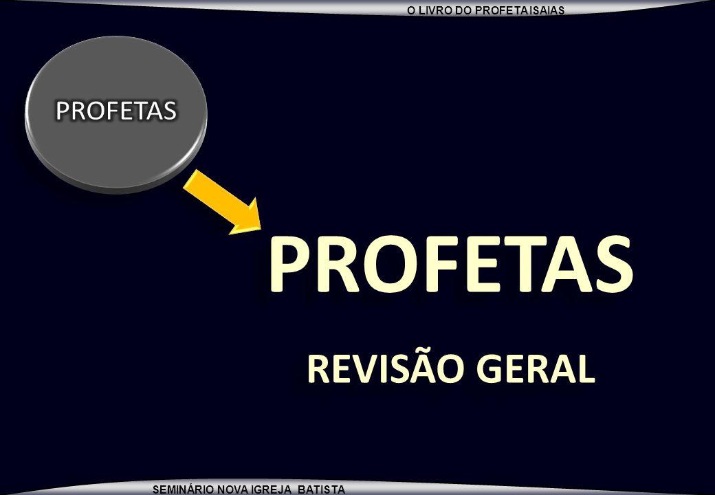 PROFETAS PROFETAS REVISÃO GERAL