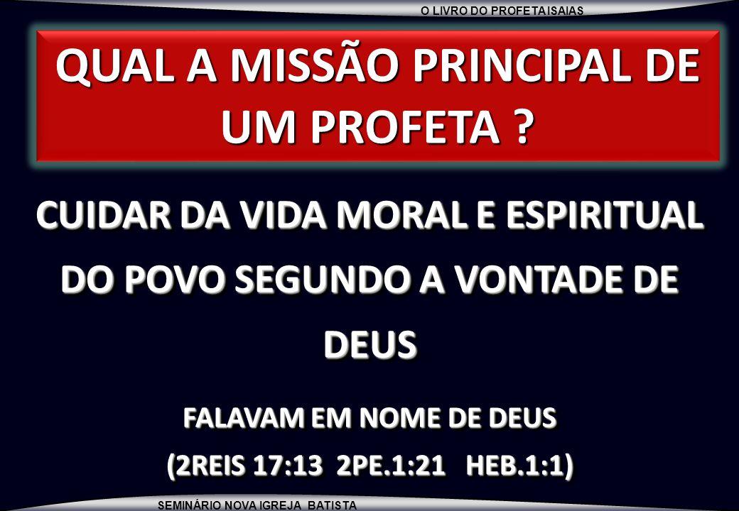 QUAL A MISSÃO PRINCIPAL DE UM PROFETA