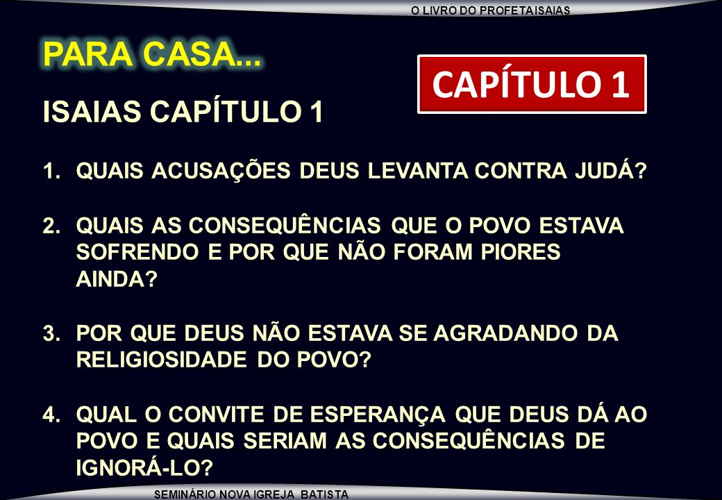CAPÍTULO 1 PARA CASA... ISAIAS CAPÍTULO 1
