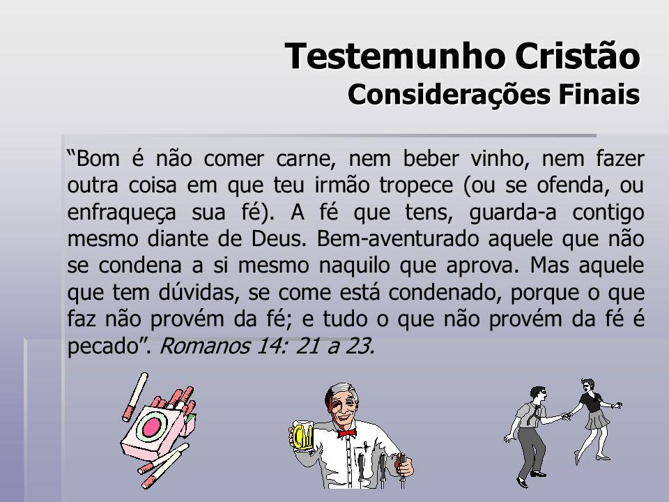 Testemunho Cristão Considerações Finais