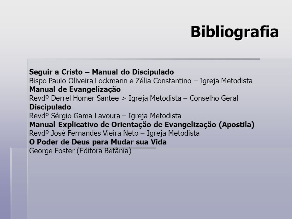 Bibliografia Seguir a Cristo – Manual do Discipulado