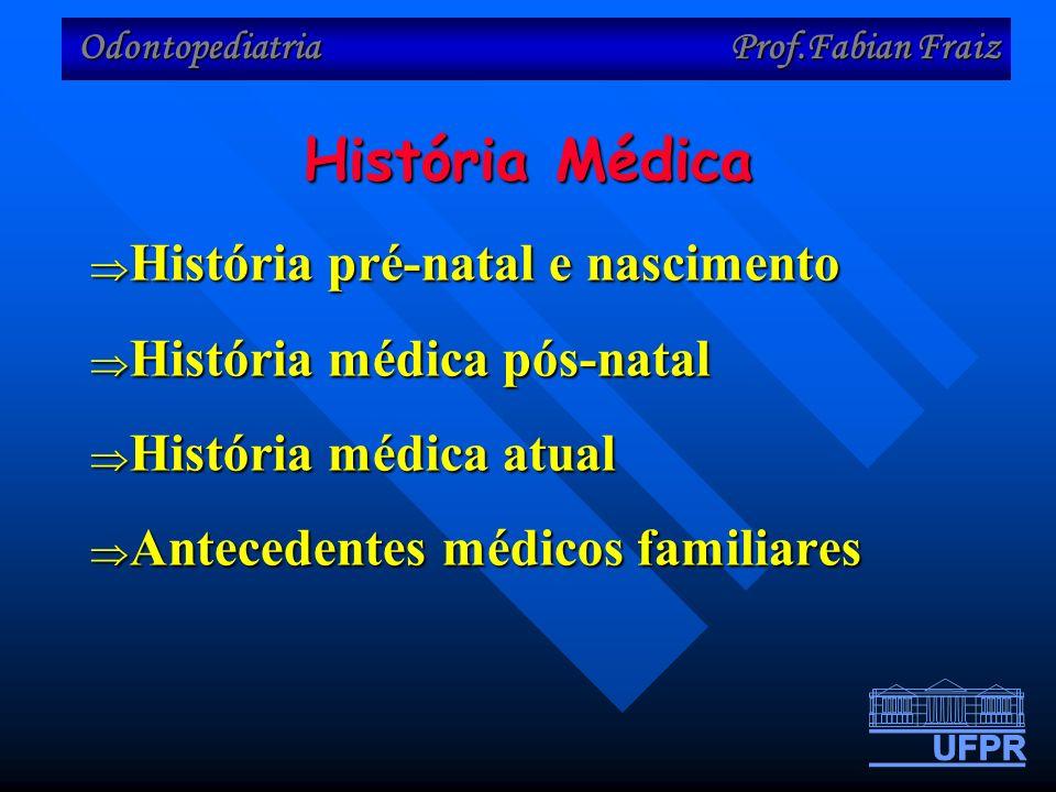 História Médica História pré-natal e nascimento