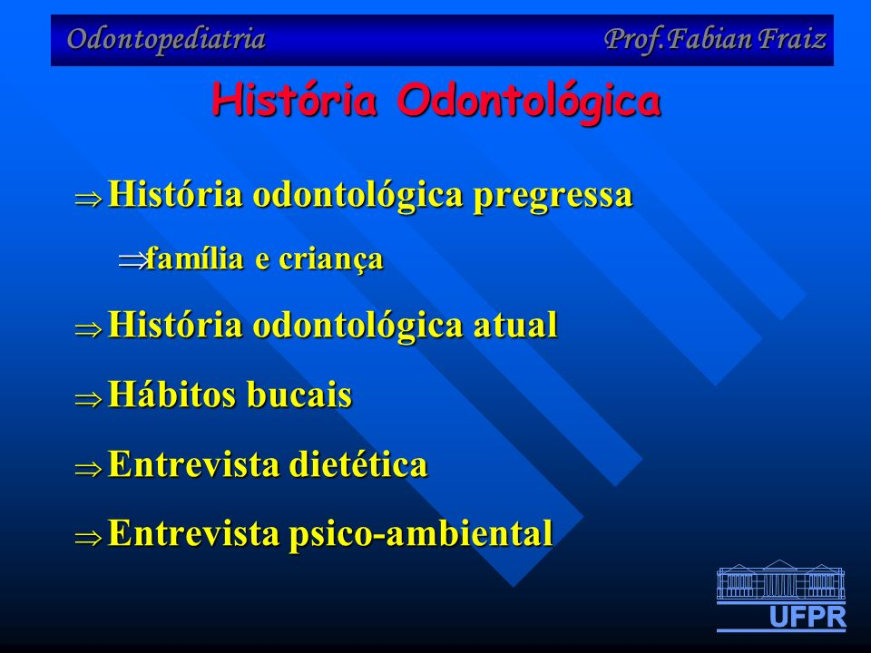 História Odontológica