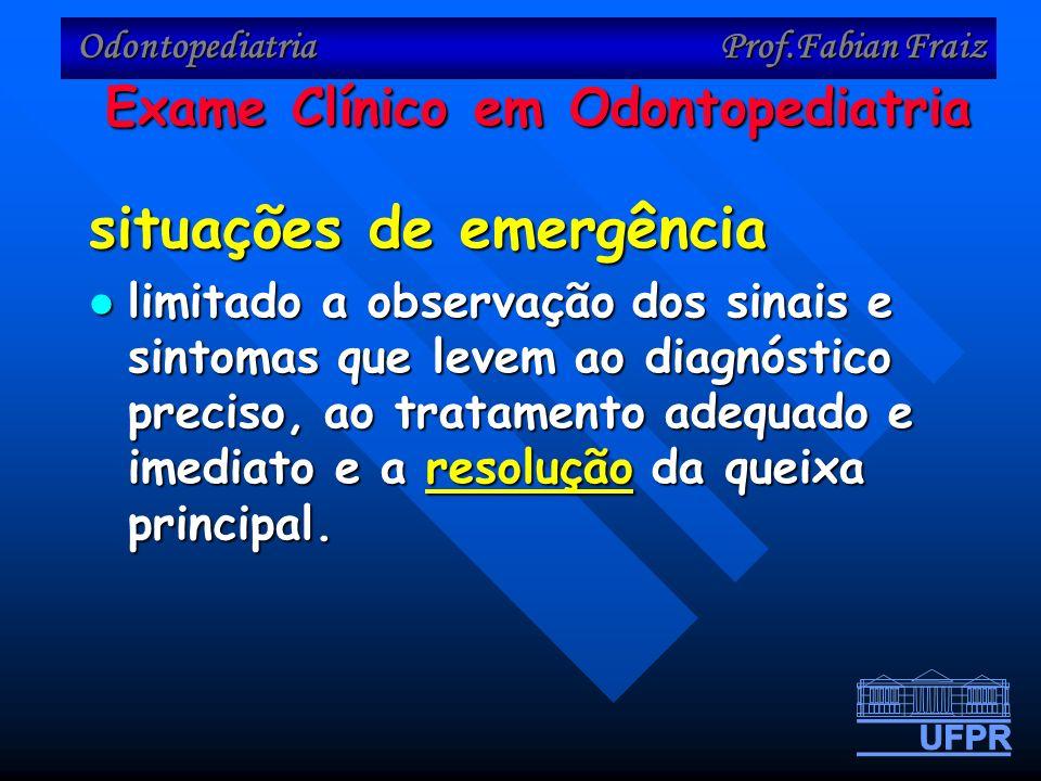 Exame Clínico em Odontopediatria