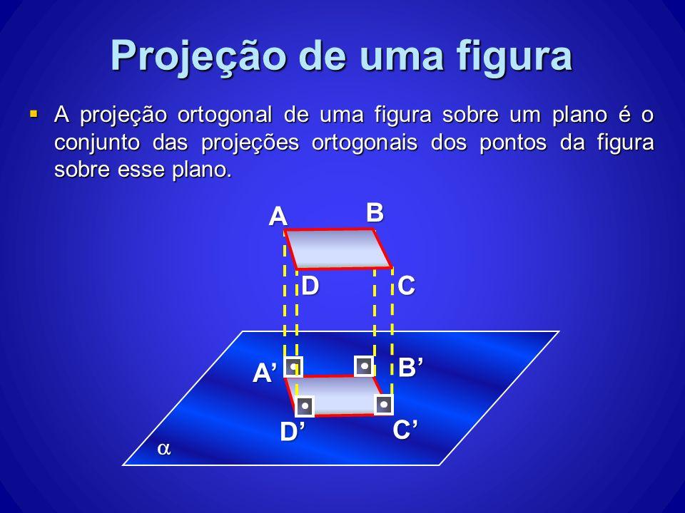 Projeção de uma figura A B D C B' A' D' C'