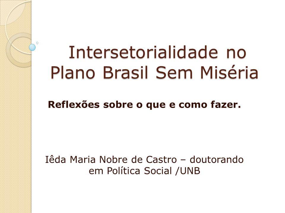 Intersetorialidade no Plano Brasil Sem Miséria