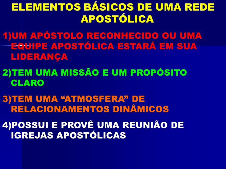 ELEMENTOS BÁSICOS DE UMA REDE APOSTÓLICA