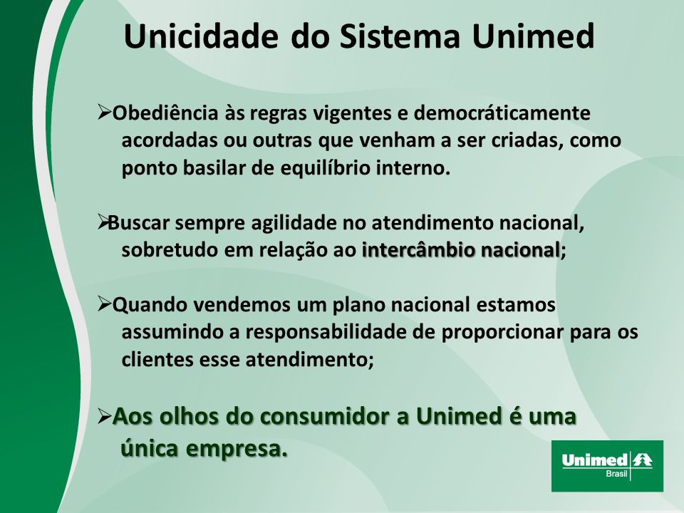 Unicidade do Sistema Unimed