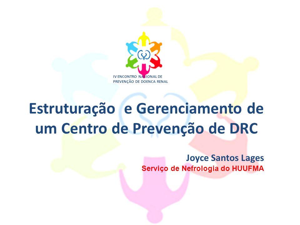 Estruturação e Gerenciamento de um Centro de Prevenção de DRC