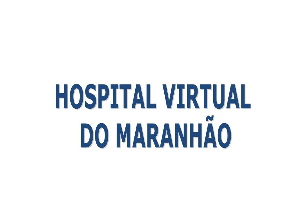 HOSPITAL VIRTUAL DO MARANHÃO