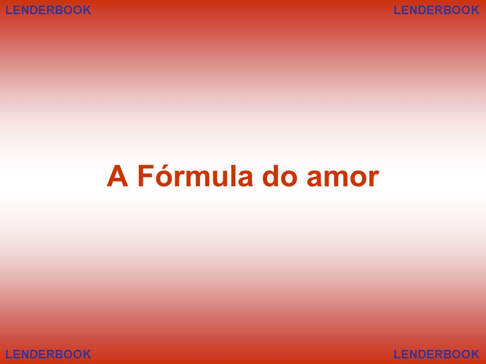 LENDERBOOK LENDERBOOK A Fórmula do amor LENDERBOOK LENDERBOOK