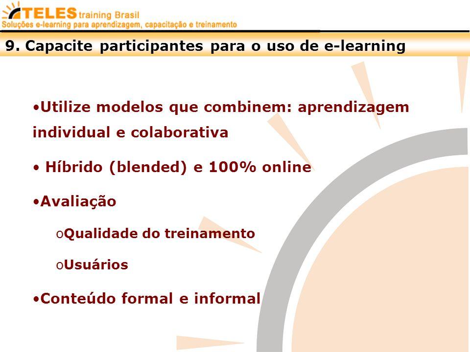 9. Capacite participantes para o uso de e-learning