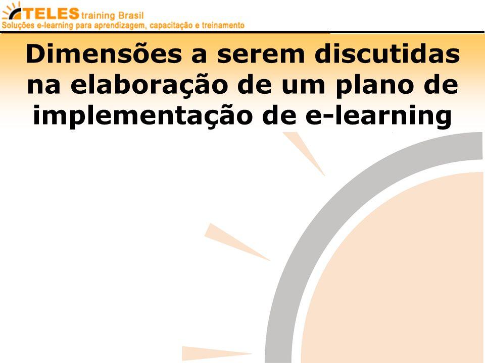 Dimensões a serem discutidas na elaboração de um plano de implementação de e-learning