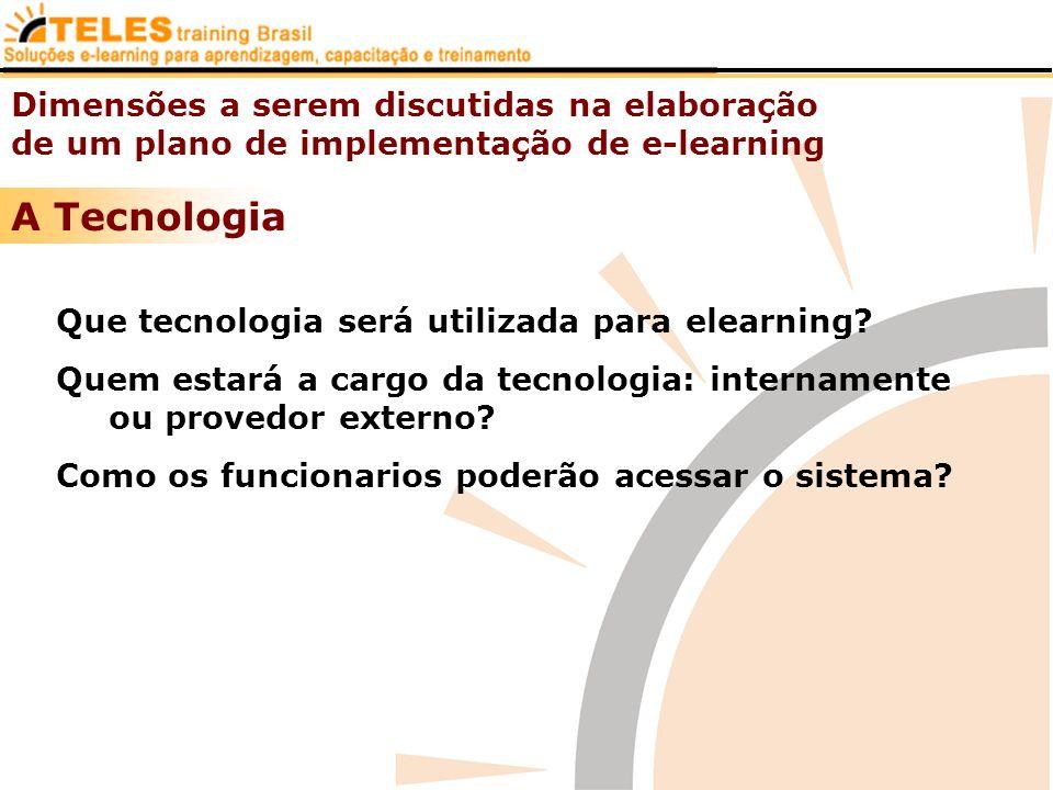 A Tecnologia Dimensões a serem discutidas na elaboração