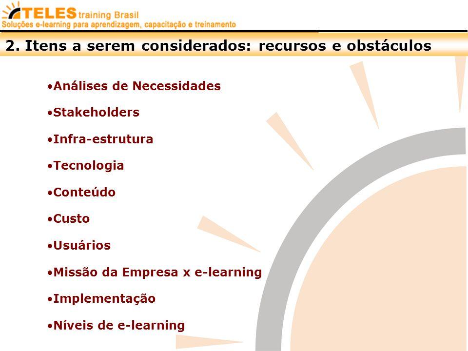 2. Itens a serem considerados: recursos e obstáculos