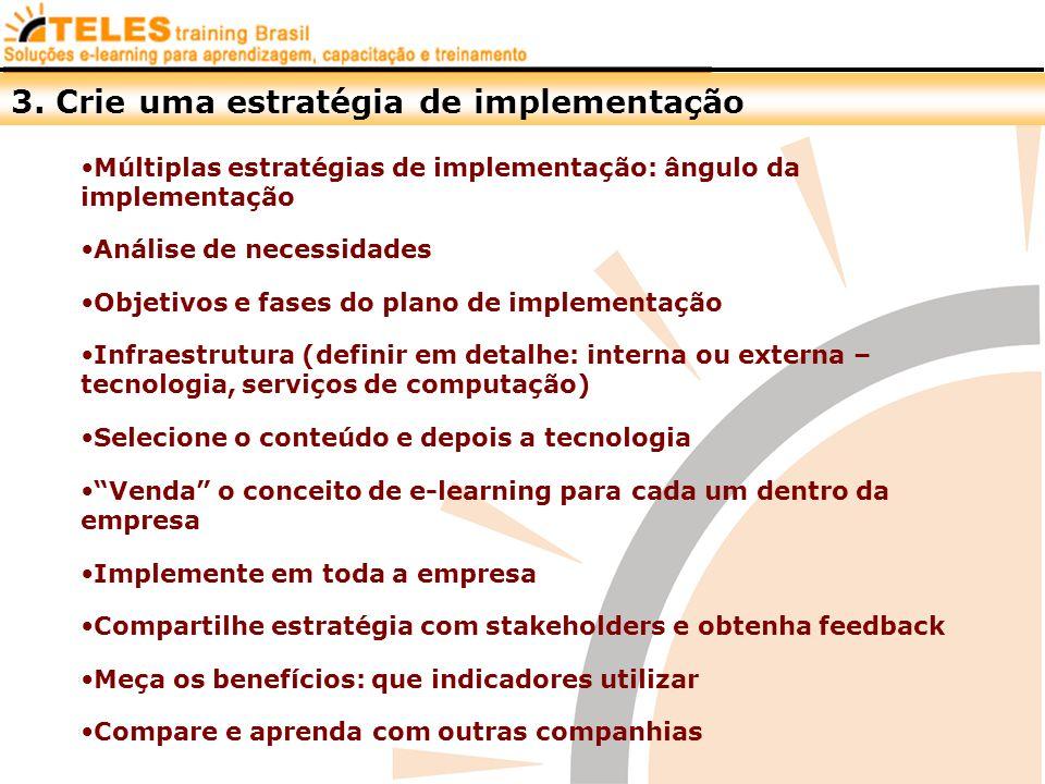 3. Crie uma estratégia de implementação