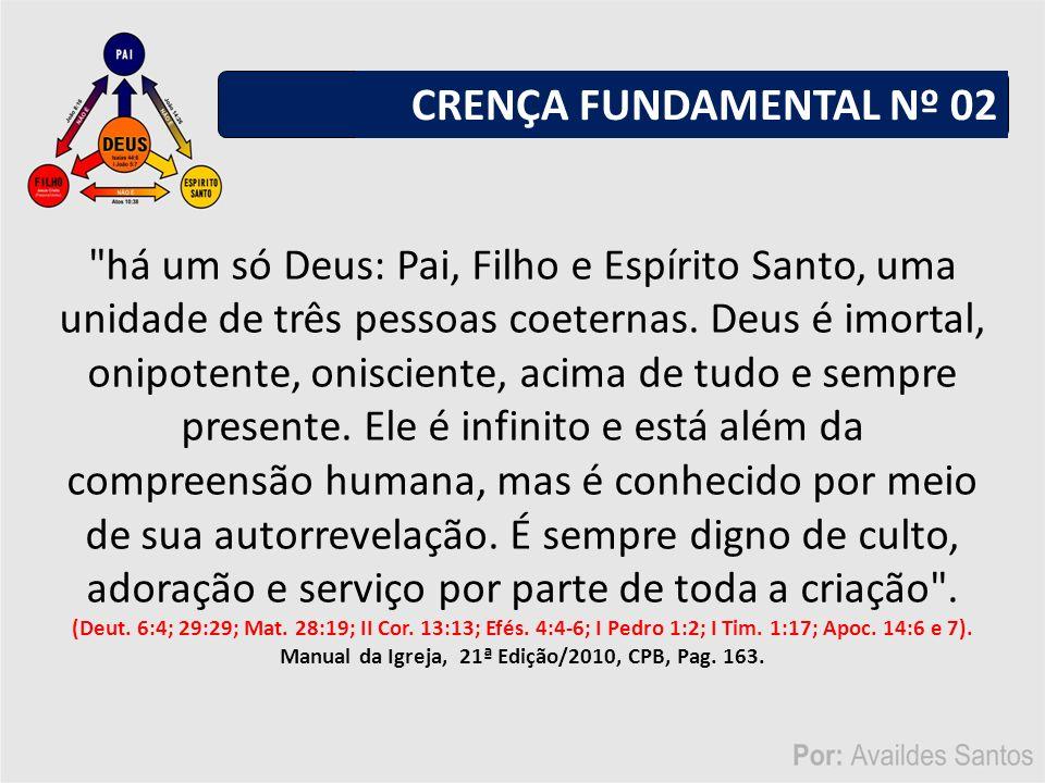 Manual da Igreja, 21ª Edição/2010, CPB, Pag. 163.