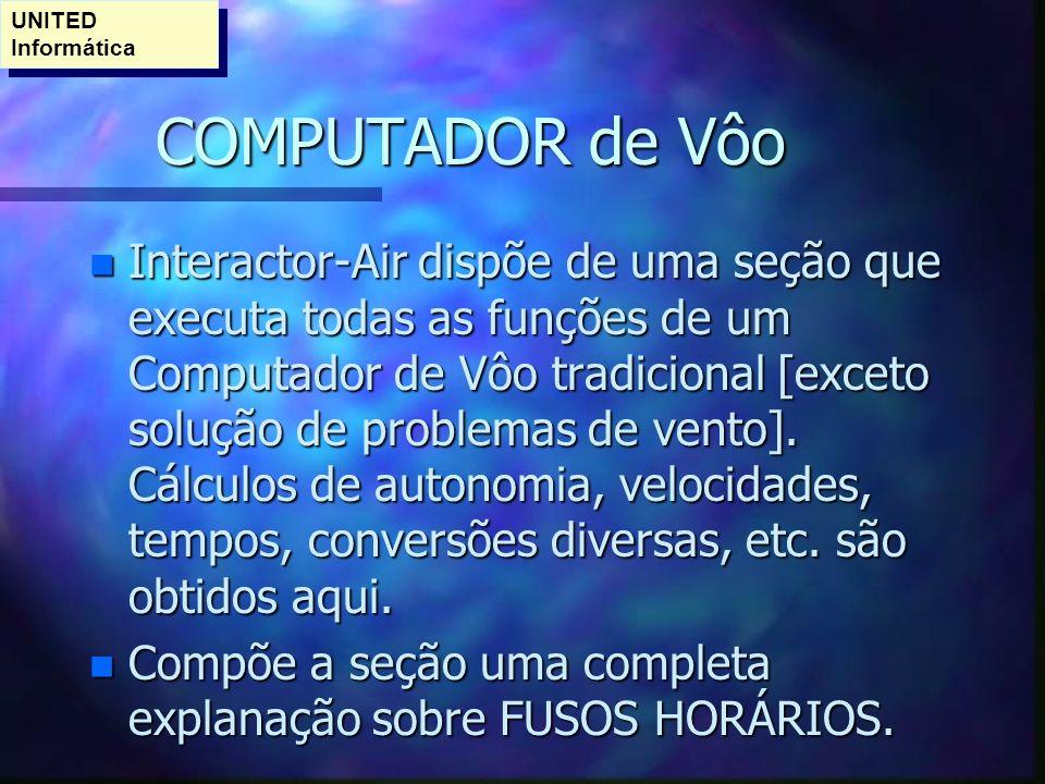UNITED Informática COMPUTADOR de Vôo.