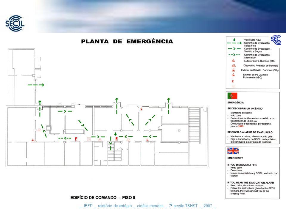 PLANTA DE EMERGÊNCIA _ IEFP _ relatório de estágio _ cidália mendes _ 7ª acção TSHST _ 2007 _.