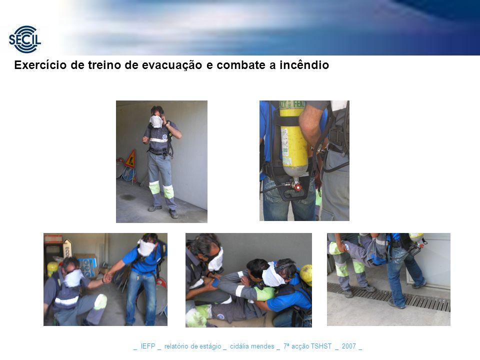 Exercício de treino de evacuação e combate a incêndio
