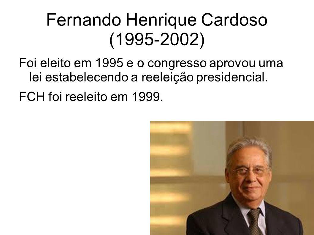 Fernando Henrique Cardoso (1995-2002)