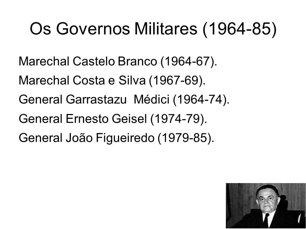 Os Governos Militares (1964-85)