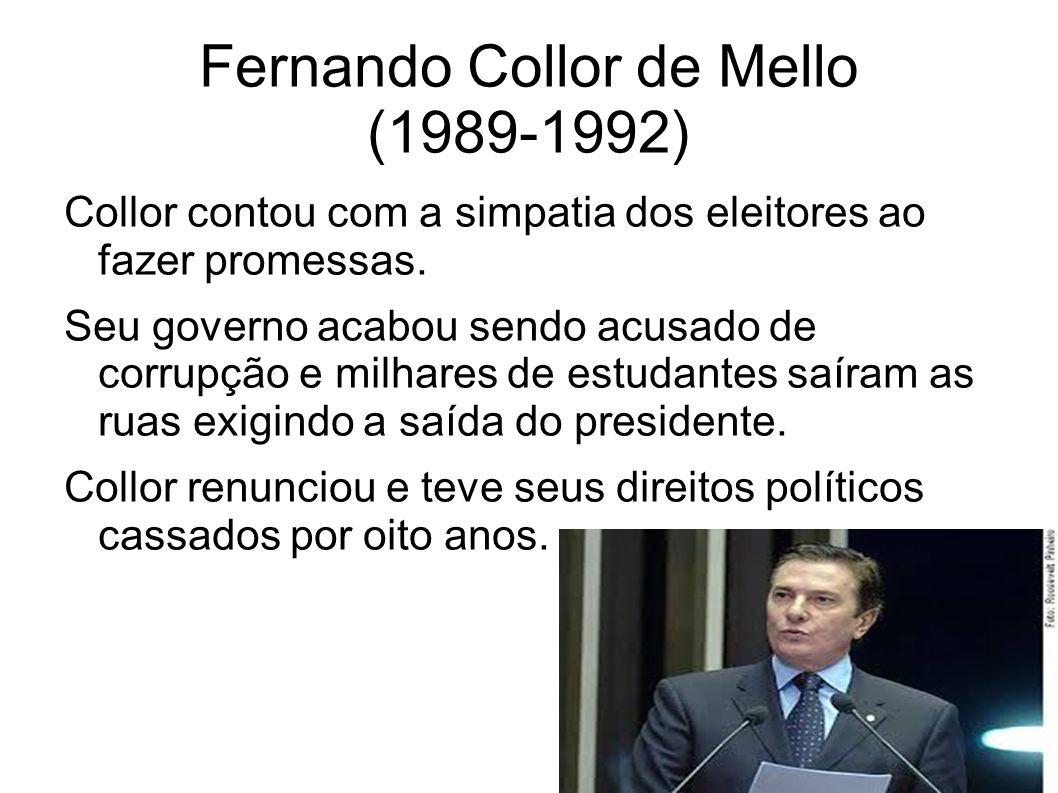 Fernando Collor de Mello (1989-1992)