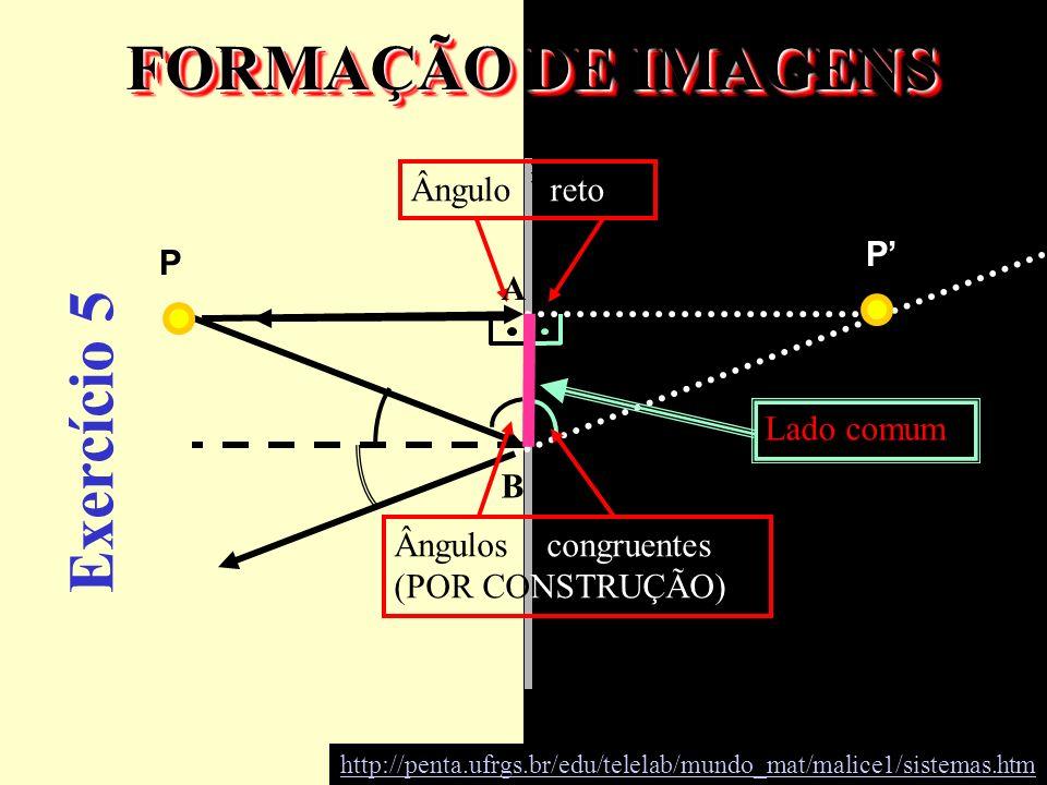 FORMAÇÃO DE IMAGENS Exercício 5